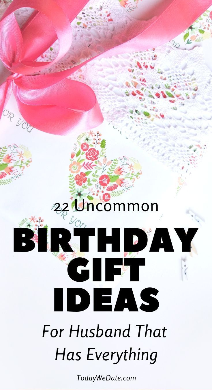 22 Uncommon Birthday Gift Ideas For Husband That Has Everything
