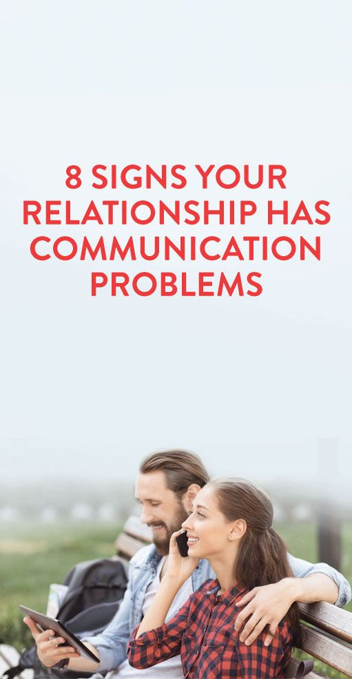 8 Signs Your Relationship Has Communication Problems