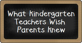 What Kindergarten Teachers Wish Parents Knew