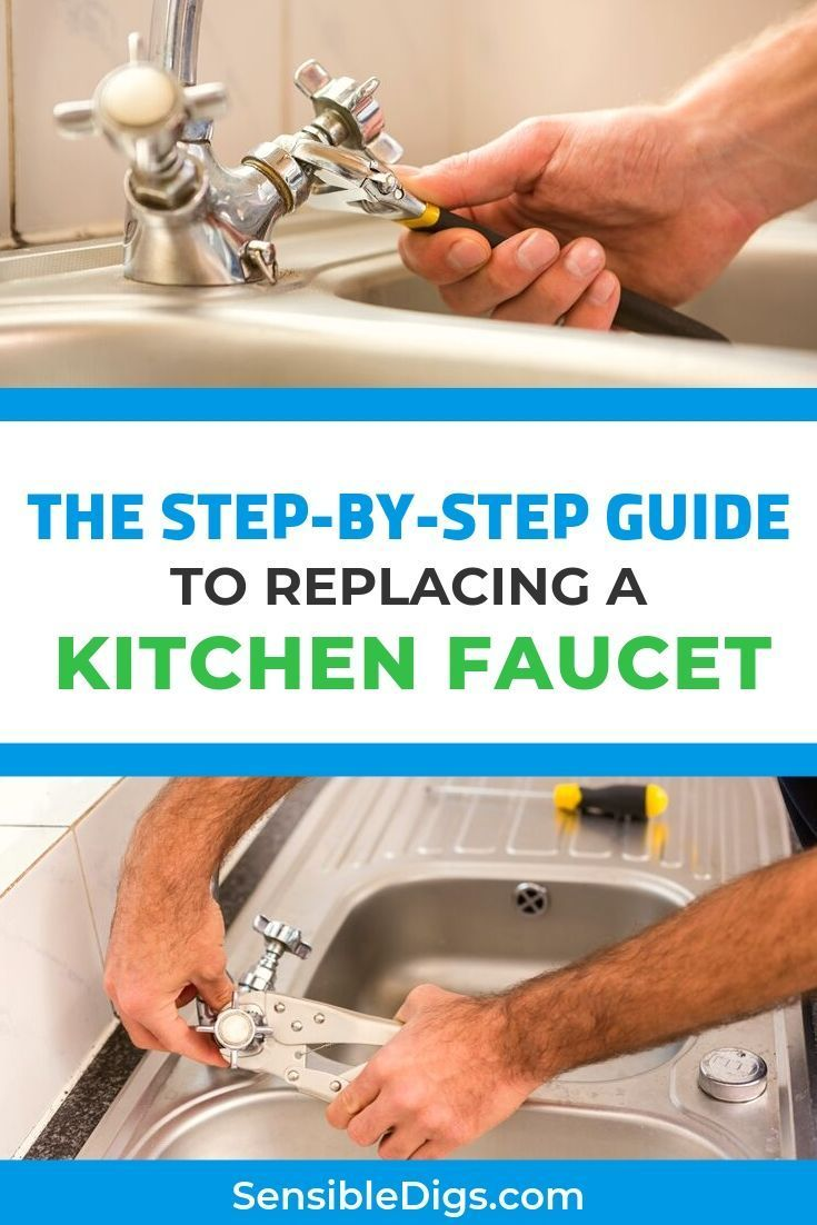 How To Replace A Kitchen Faucet For Newbies With Images Kitchen Faucet Faucet Diy Crafts Step By Step