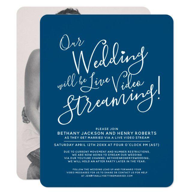 Navy Blue White Photo Live Streaming Wedding Invitation Zazzle Com In 2020 Wedding Invitations Wedding Invitations Simple Modern Wedding Watch