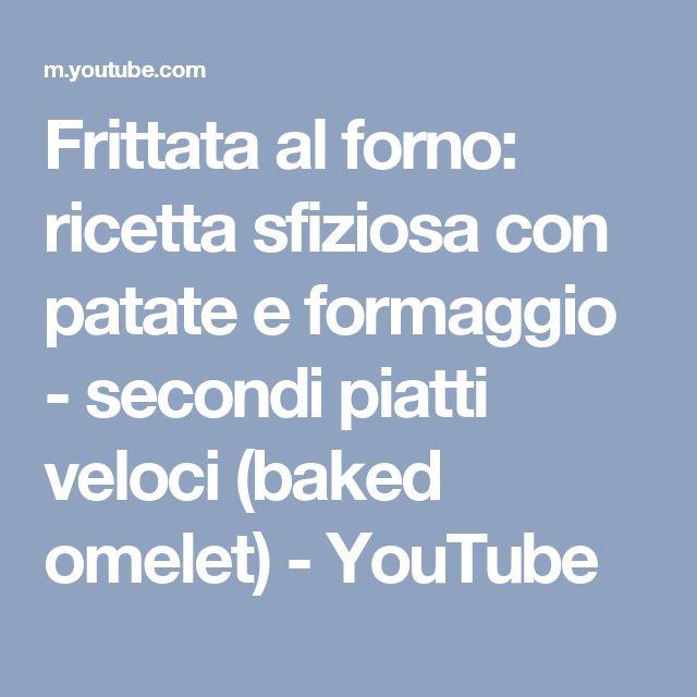 Frittata al forno: ricetta sfiziosa con patate e formaggio - secondi piatti veloci (baked omelet) - YouTube