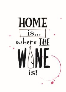 Home is where the wine is!  #Hallmark #HallmarkNL #versvandepers #wenskaart