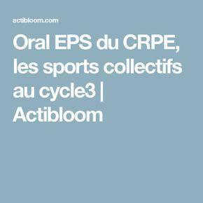 Oral EPS du CRPE, les sports collectifs au cycle3 | Actibloom