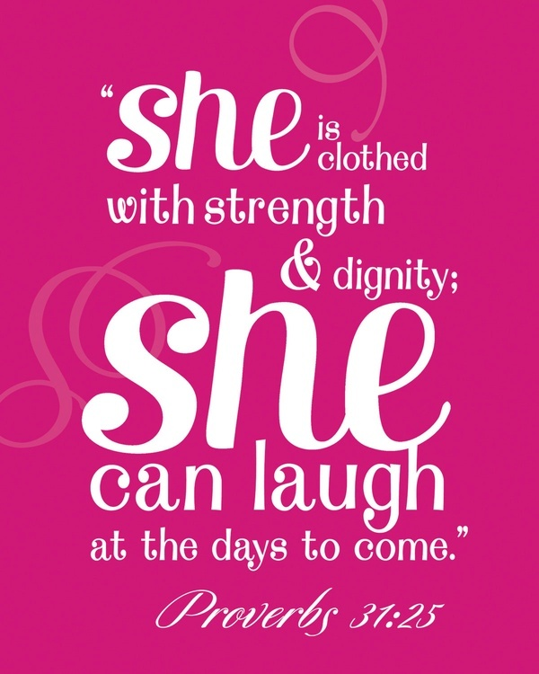Proverbs 31 25: Thirty-One's Foundation: Proverbs 31 = What Cindy Monroe
