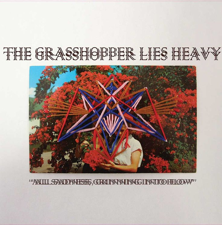 The Grasshopper Lies Heavy - All Sadness, Grinning into Flow  music for dinner parties