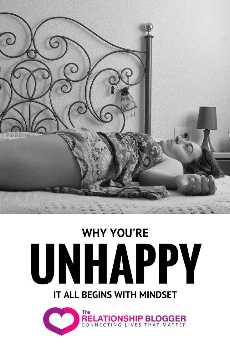 Why you're unhappy - it all begins with mindset