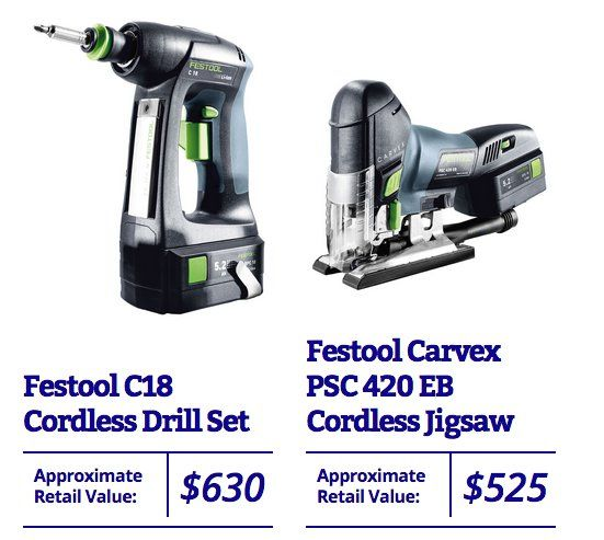 Grand Prize is a $1,155.00 Festool C18 Cordless Drill Set, Festool Carvex PSC 420 EB Li Cordless Jigsaw. Submit your entry now!
