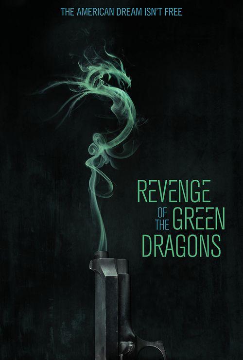 Watch Revenge of the Green Dragons Full-Movie