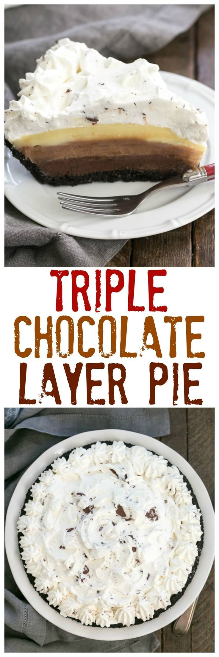 Triple Chocolate Layer Pie Recipe | Cookie crust, 3 rich custards and a cloud of whipped cream! @lizzydo