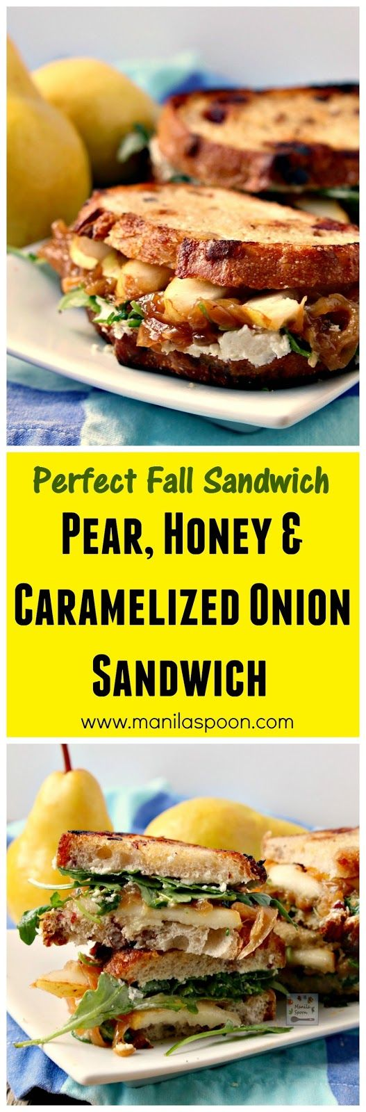 A burst of flavors - fruity sweet, cheesy, herby and buttery yum greet your taste buds with each bite of this delicious Fall sandwich - Pear, Honey, Cheese and Caramelized Onion Sandwiches!