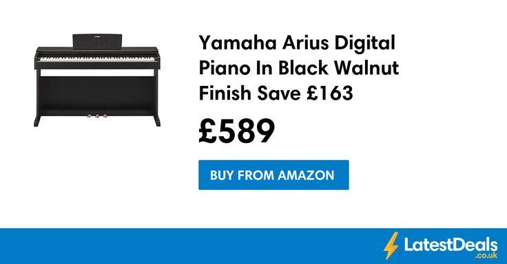 Yamaha Arius Digital Piano In Black Walnut Finish Save £163, £589 at Amazon