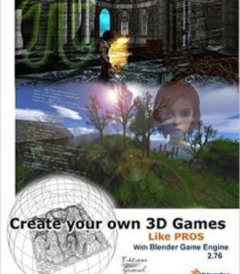 Create Your Own 3d Games With Blender Game Engine PDF