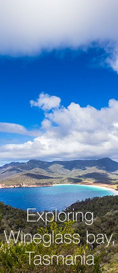 Explore the amazingly beautiful Wineglass Bay, part of Coles Bay, Tasmania