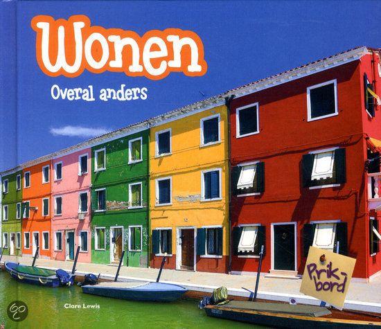 Wonen (informatief: huizen overal ter wereld)
