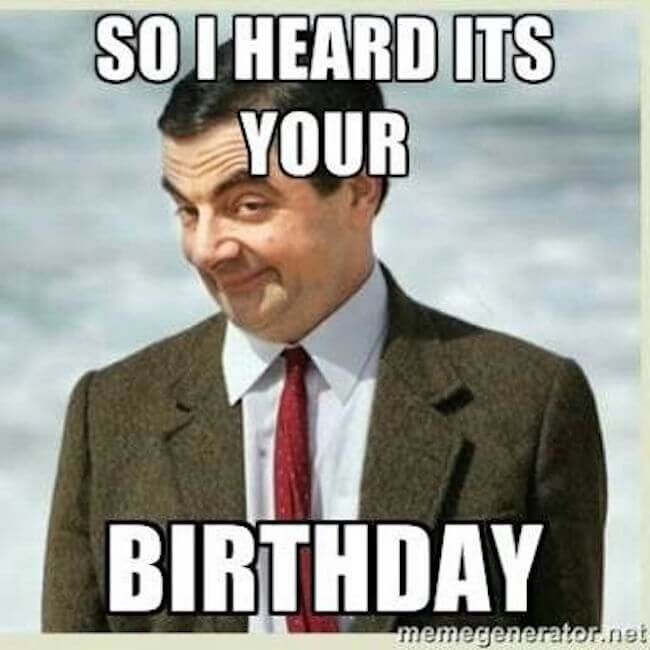 27 Happy Birthday Memes That Will Make Getting Older A Breese Funny Happy Birthday Pictures Funny Happy Birthday Meme Happy Birthday Man