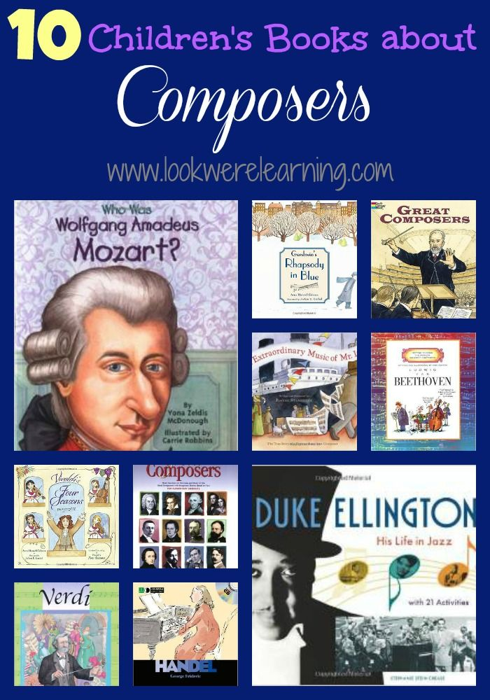 Since we're beginning our lessons about classical music, we're sharing 10 great children's books about composers!