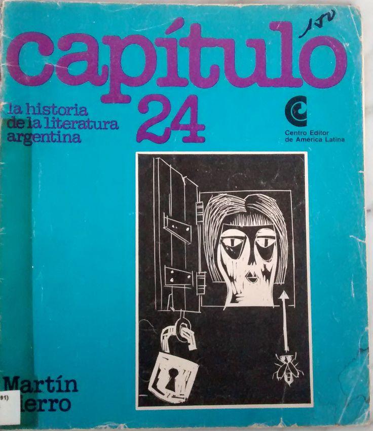 En biblioteca. Martín Fierro. Análisis de María Teresa Gramuglio y Beatriz Sarlo. Publicado por Centro Editor de América Latina en 1972.