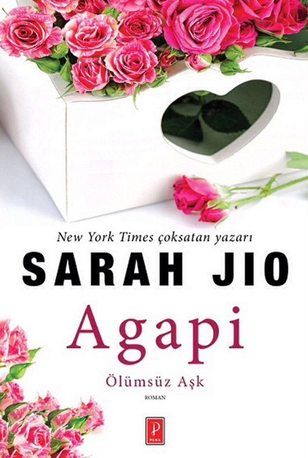 Agapi Ölümsüz Aşk - Sarah Jio