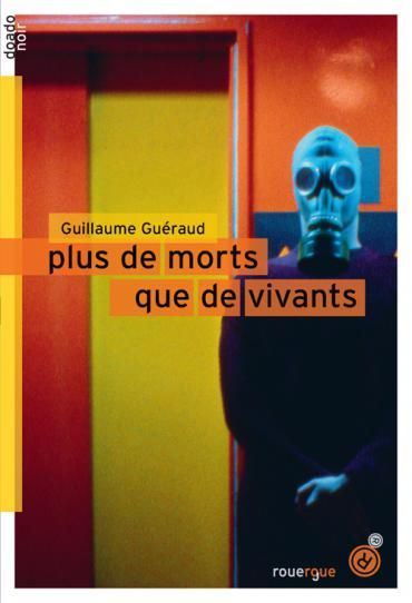 Plus de morts que de vivants | rouergue