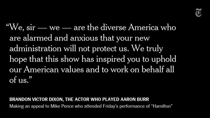 """RT @nytimes: Mike Pence saw """"Hamilton"""" on Friday. The actor who played Aaron Burr responded: We hope you will hear us out. https://t.co/tWsUoXf6tA"""