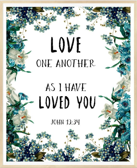 John 13:34 Love one another , Printable Bible Verse, Bible Verse Print…