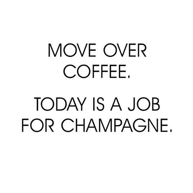 Who's got that Friday Feeling? #champagne #friday #coffee #quote