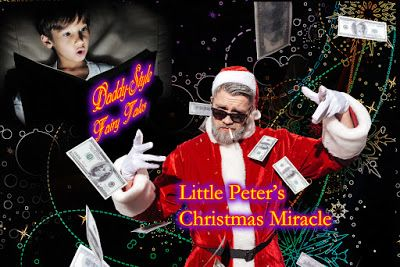 Daddy-Style Fairy Tales: Little Peter's Christmas Miracle (WMDbooks.com)