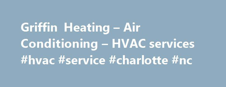 Griffin Heating And Air Statesville Nc Pictures