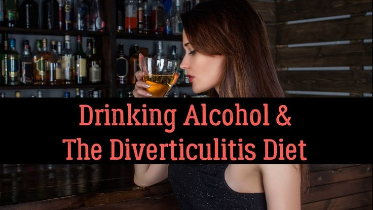 Drinking Alcohol & The Diverticulitis Diet