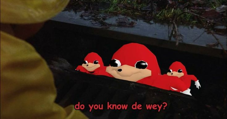 If anyone watches Jameskii I really hope you remember the Ugandan Knuckles tribe he encountered on VRchat lmao