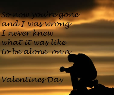 'So now you're gone and I was wrong. I never knew what it was like to be alone on a Valentine's Day...' - lyrics from 'Valentine's Day' by Linkin Park