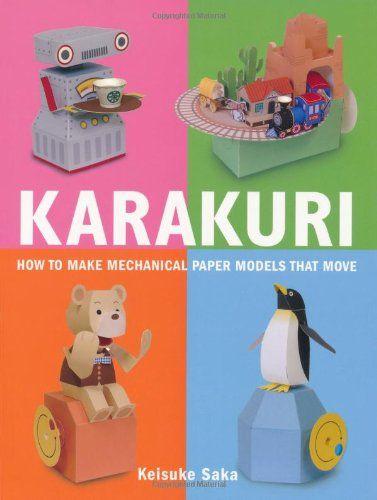 Karakuri: How to Make Mechanical Paper Models That Move by Keisuke Saka http://www.amazon.com/dp/0312566697/ref=cm_sw_r_pi_dp_BxSJub1X5DNM3
