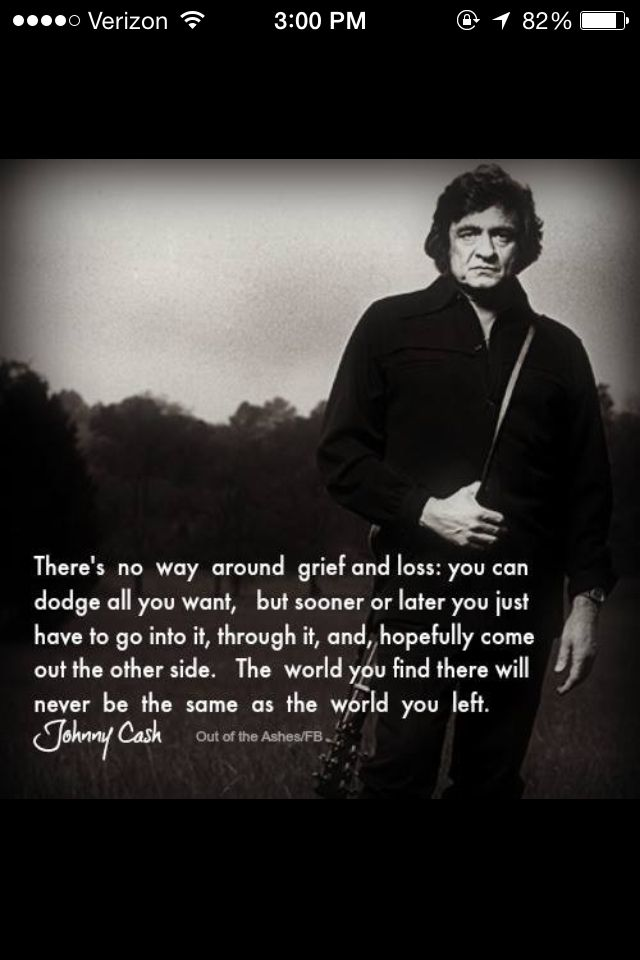 Wise Words From The Man In Black NOT THE SAME LIFE ANYMORE