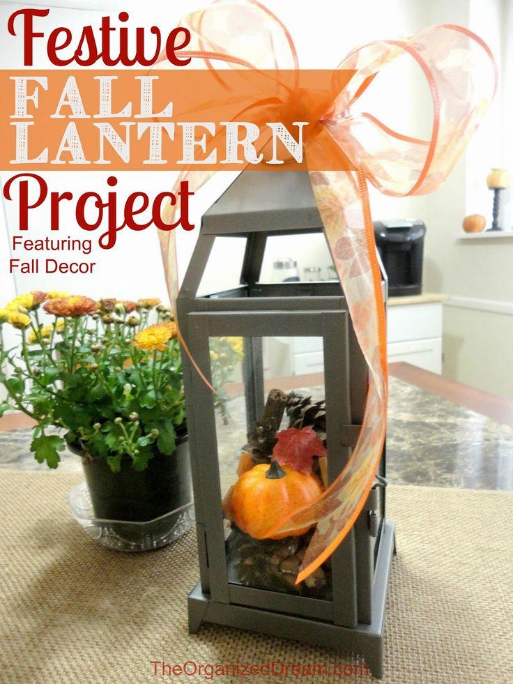 The Organized Dream: Festive Fall Lantern Project & Decor