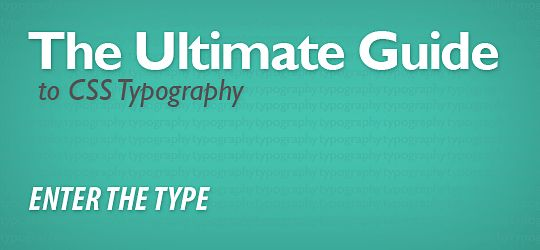 Ultimate Guide to CSS Typography