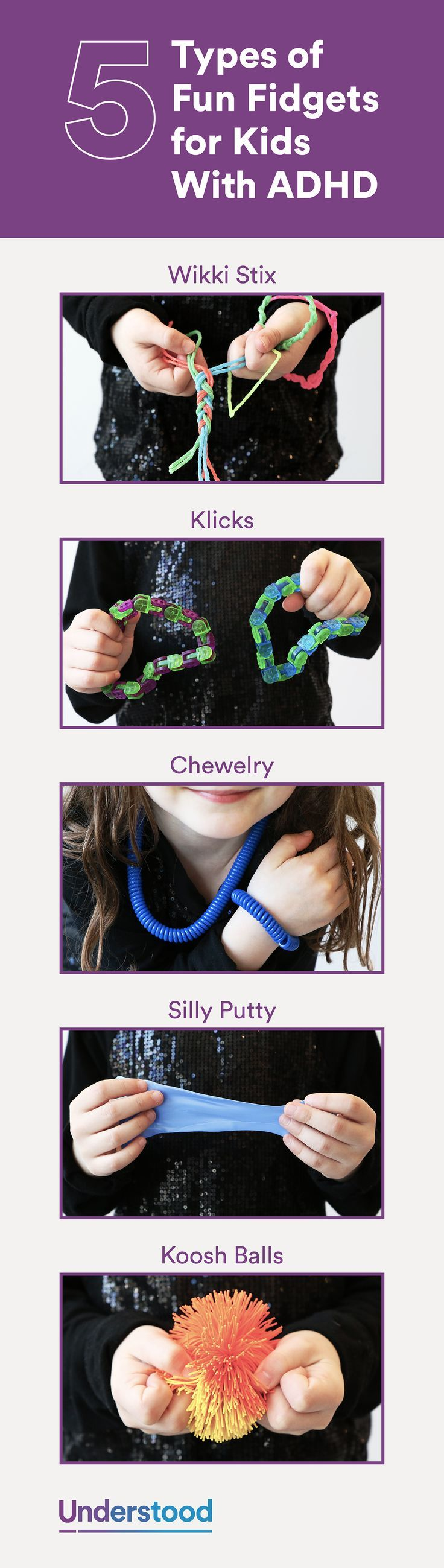 """Fidgets can help some kids with ADHD focus better. They're not """"one size fits all,"""" however. Different types of fidgets can meet different sensory needs. You can see which work best for your child, and then talk to the teacher about using them in class."""
