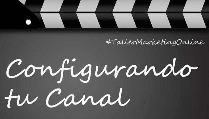 Configurando Tu Canal de YouTube | Taller Práctico by MasClientes.com.co