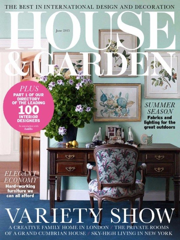 House & Garden UK Magazine's latest issue for the month of June 2015, is now available on book stalls. #HouseandGardenUK  #June2015Issue #OutdoorInteriors #HomeDecor