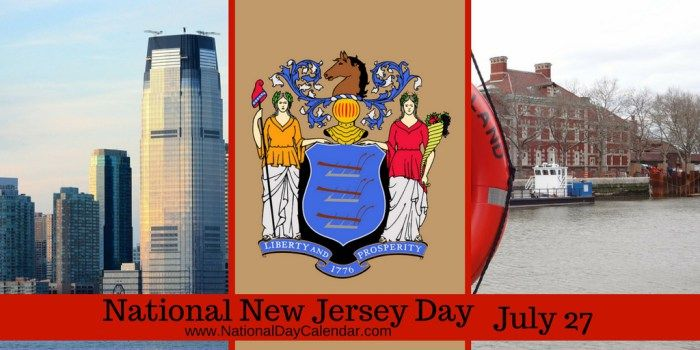 DID YOU KNOW THIS?  PIN & FOLLOW ME!!!  NEW DAY PROCLAMATION: NATIONAL NEW JERSEY DAY – July 27