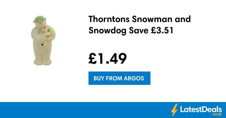 Thorntons Snowman and Snowdog Save £3.51, £1.49 at Argos