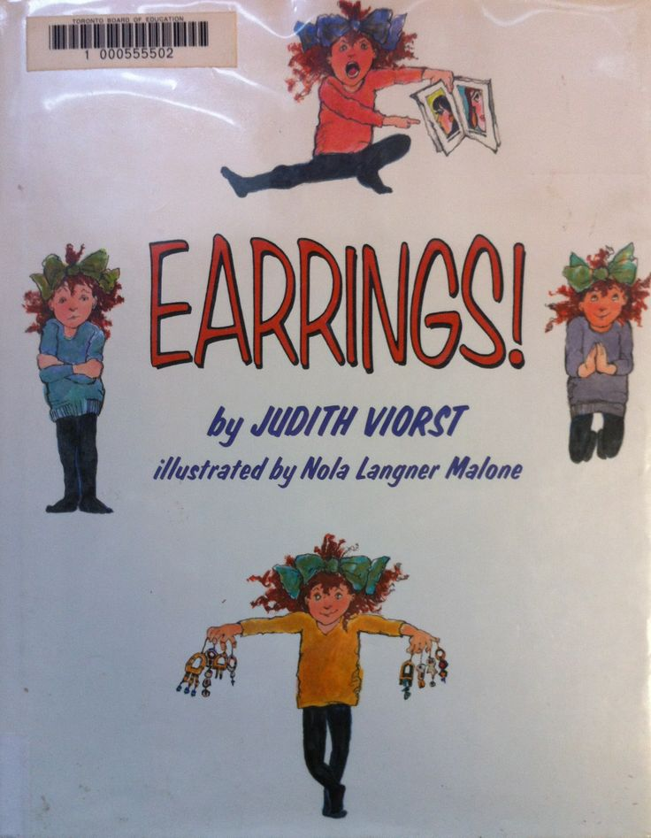 Earrings! by Judith Viorst, illustrated by Nola Langner Malone (E VIO)