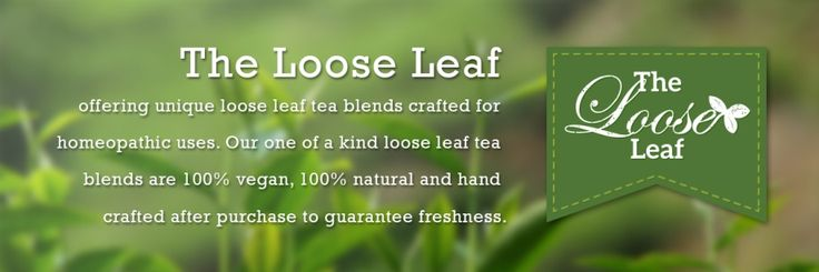 The Loose Leaf - Loose leaf tea blends with a purpose