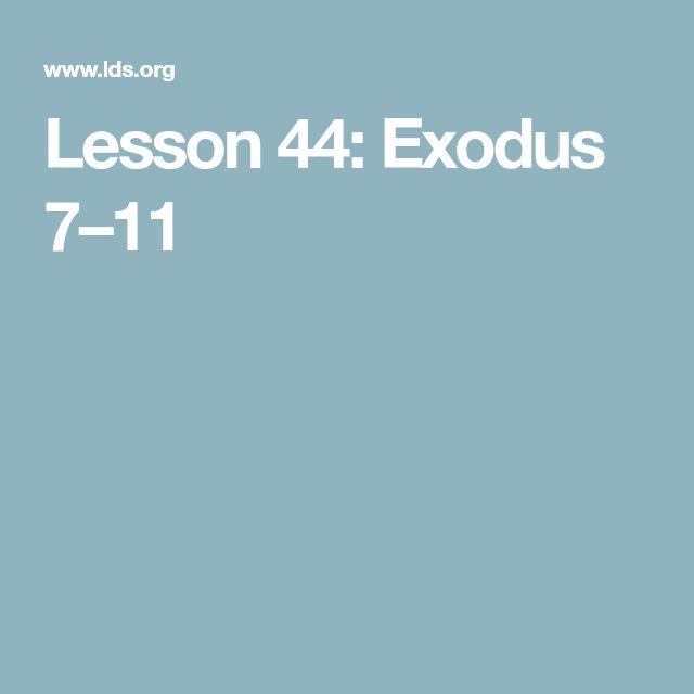 Lesson 44: Exodus 7–11