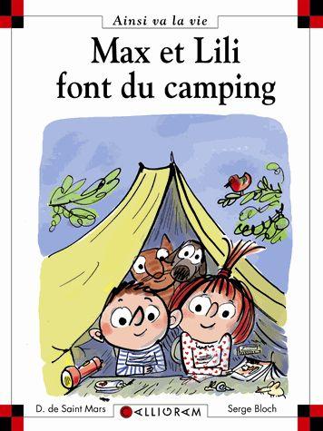 Max et Lili font du camping - Serge Bloch,Dominique de Saint Mars