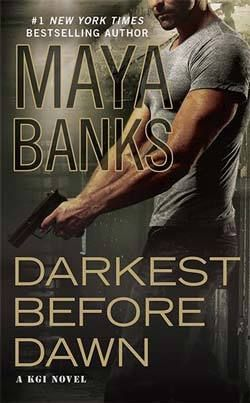 Cover Reveal: Darkest Before Dawn (KGI #10) by Maya Banks -On sale October 2015 by Berkley -The Kelly Group International (KGI): A super-elite, top secret, family-run business. Qualifications: High intelligence, rock-hard body, military background. Mission: Hostage/kidnap victim recovery. Intelligence gathering. Handling jobs the U.S. government can't...