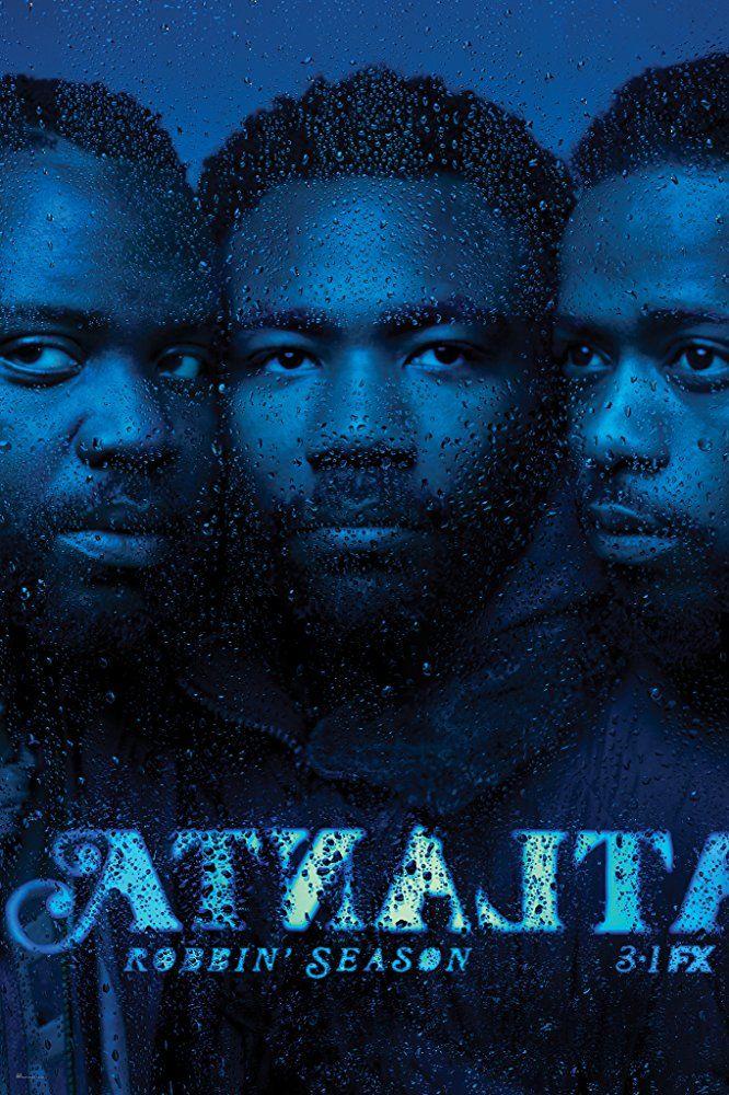 Latest Posters Atlanta Season 2 Atlanta Show Atlanta Fx