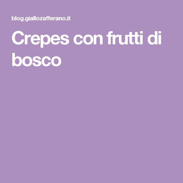Crepes con frutti di bosco