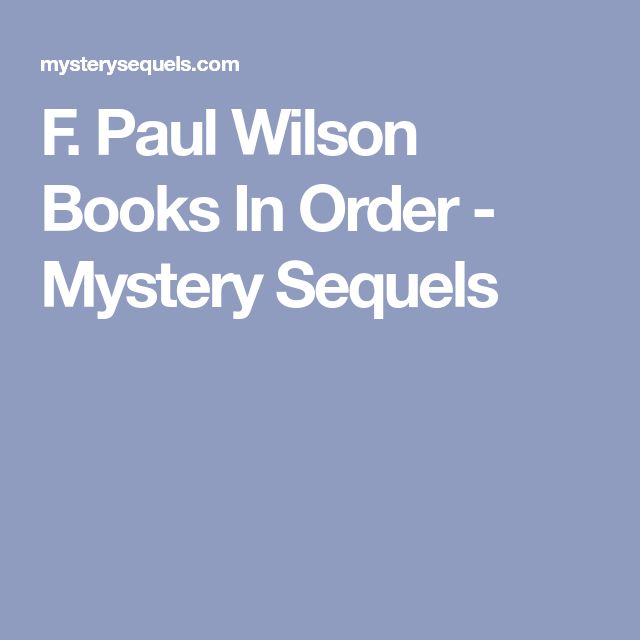 F. Paul Wilson Books In Order - Mystery Sequels