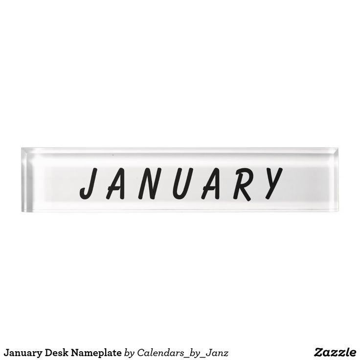 January Desk Nameplate